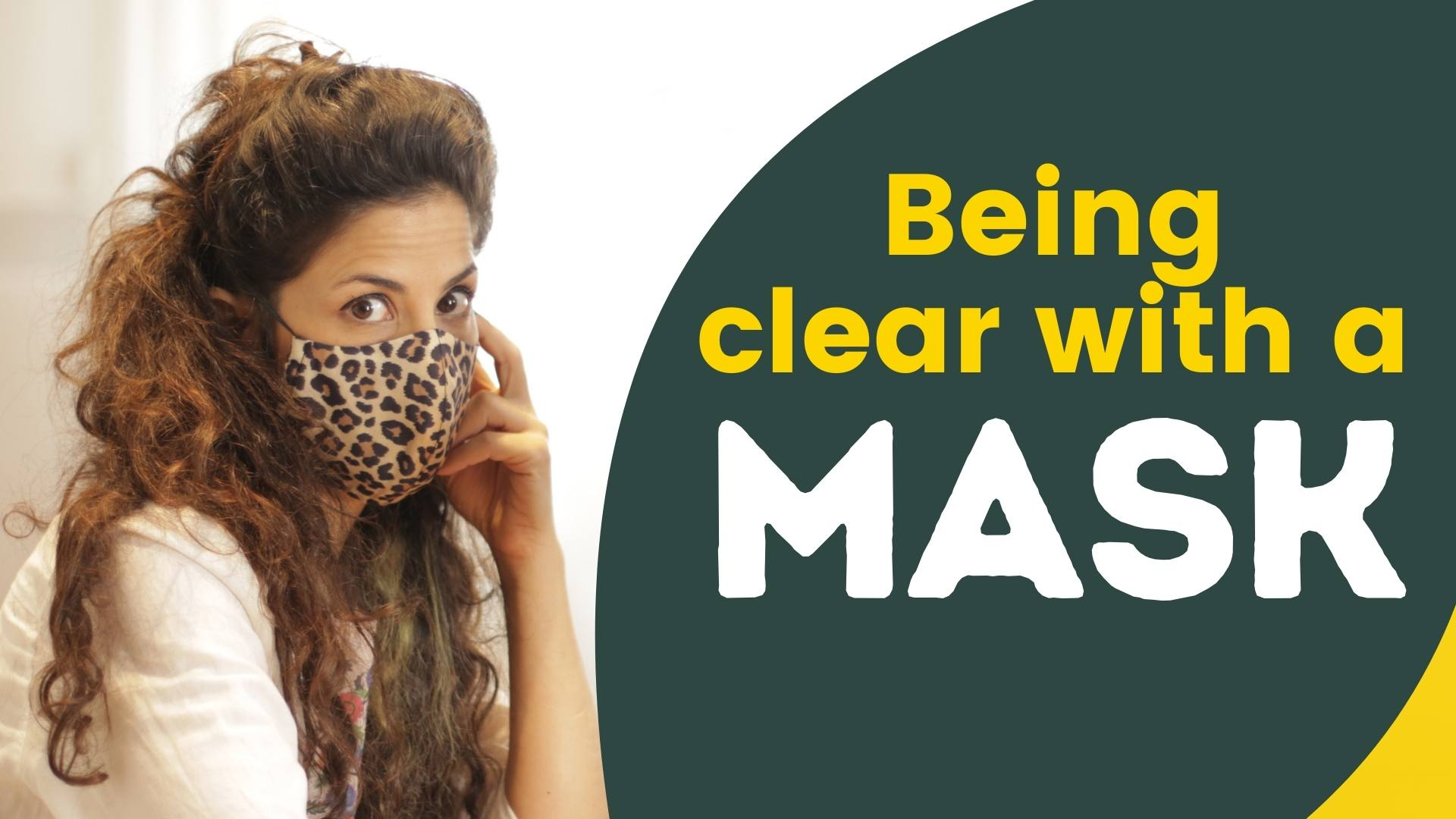 How To Be Clear With A Mask On